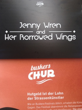 Jenny Wren and Her Borrowed Wings @Buskers Chur 2015